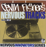FISHER, Cevin/VARIOUS - Nervous Tracks (Front Cover)