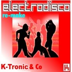 K TRONIC & CO - Electrodisco (remake) (Front Cover)