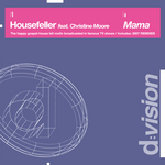 HOUSEFELLER feat CHRISTINE MOORE - Mama (Front Cover)