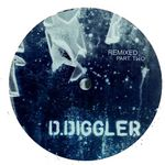 D DIGGLER - Diggler Remixed Part Two (Front Cover)