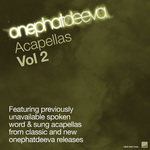 VARIOUS - Onephatdeeva Acapellas Vol 2 (Front Cover)