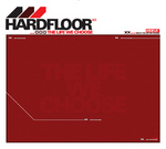 HARDFLOOR - The Life We Choose (Front Cover)