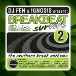 VARIOUS - DJ Fen & Ignosis present Breakbeat Survive 2 (Front Cover)