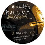 Raudive aka Oliver Ho: Magnetic