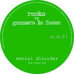 REEKO/GENNARO LE FOSSE - Mental Disorder 007 (Front Cover)