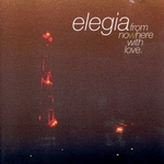 ELEGIA - From Nowhere With Love (Front Cover)