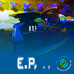CAR/DJ MC FEAR/ROBOT - HOP EP Vol. 2 (Front Cover)