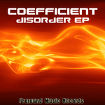 COEFFICIENT - Disorder EP (Front Cover)