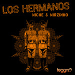 MICHE & MIRZINHO - Los Hermanos (Front Cover)