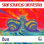STAR SOUNDS ORCHESTRA - Ooz (Front Cover)
