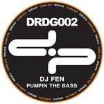 DJ FEN - Pumpin The Bass  (Front Cover)