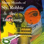 SLY & ROBBIE - Many Moods Of Sly & Robbie & The Taxi Gang (Front Cover)