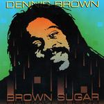 BROWN, Dennis  - Brown Sugar (Front Cover)