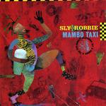 SLY & ROBBIE/VARIOUS - Mambo Taxi (Front Cover)