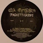 DA FRESH - Spaghetti Groove (Front Cover)