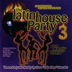 The Latin House Party 3