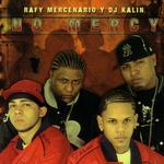 VARIOUS - Rafy Mercenario Y DJ Kalin: No Mercy (Front Cover)