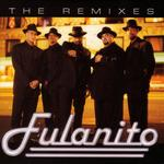 FULANITO - The Remixes (Front Cover)