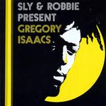 ISAACS, Gregory - Sly & Robbie Present Gregory Isaacs (Front Cover)