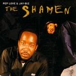 PEP LOVE/JAY BIZ - The Shamen (Front Cover)