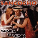 SANCOCHO - Rumba Te Tumba (Front Cover)