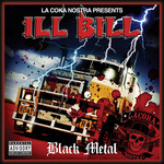 ILL BILL - Black Metal (Front Cover)
