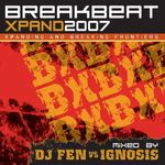 VARIOUS - Breakbeat Xpand 2007 (Front Cover)