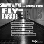 WAYNE, Shawn feat MELISSA PATON - Fly Garage (Back Cover)
