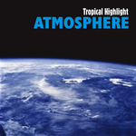 TROPICAL HIGHLIGHT - Atmosphere (Front Cover)