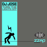 DJ JOSE - Turn The Lights Off (Front Cover)