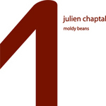 CHAPTAL, Julien - Moldy Beans (Front Cover)