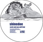 SHINEDOE - Seek & You Will Find (Front Cover)