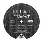 KILLAH PRIEST - Gun For Gun (Rivers Of Blood) (Front Cover)