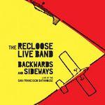 Backwards & Sideways - Live At The San Francisco Bathhouse