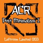 Post Minimalism (Part 1)