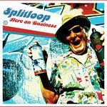 SPLITLOOP - Here On Business EP (Front Cover)