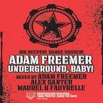 FREEMER, Adam  - Underground, Baby! (Front Cover)