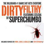 SUPERCHUMBO - Dirtyfilthy (Front Cover)