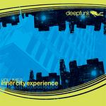DESMET, Olivier/CHUCK DIESEL/PC SYNERGY/MORGAN PAGE/RITHMA/ALLAND BYALLO/PRESTO/THE WAYWARD SAINTS - Inner City Experience - Volume 3 (Front Cover)