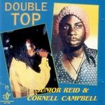 REID, Junior Reid/CORNELL CAMPBELL - Double Top (Front Cover)
