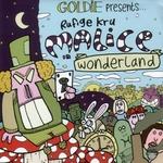 GOLDIE presents RUFIGE KRU - Malice In Wonderland (Front Cover)