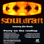 SOULDRAFT - Party On The Rooftop (Back Cover)