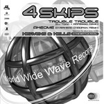 4 SKIPS - Trouble Trouble (Front Cover)
