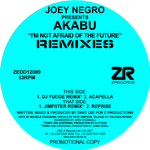 NEGRO, Joey presents AKABU - I'm Not Afraid Of The Future (remixes) (Front Cover)