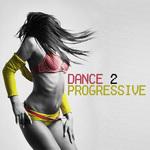 VARIOUS - Dance 2 Progressive (Front Cover)