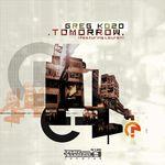 KOZO, Greg feat LAUREN - Tomorrow (Remixes) (Front Cover)