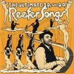 VARIOUS - The Ultimate 30's & 40's Reefer Songs (Front Cover)