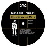 BANGKOK IMPACT - Missionary On Mars (Front Cover)