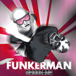 FUNKERMAN - Speed Up (Front Cover)