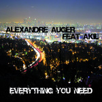 AUGER, Alexandre feat AKIL - Everything You Need  (Front Cover)